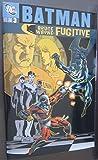 Batman Bruce Wayne Fugitive 3 (1435216067) by Rucka, Greg