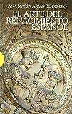 img - for El arte del Renacimiento espanol / The Art of the Spanish Renaissance (Ensayos / Essays) (Spanish Edition) book / textbook / text book
