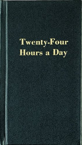 Twenty-Four Hours a Day, Richard Walker