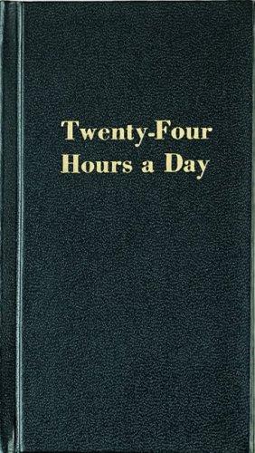 Twenty-Four Hours a Day, Richard Walker