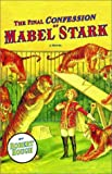 The Final Confession of Mabel Stark (0871138700) by Hough, Robert