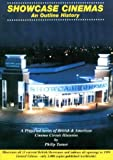 Showcase Cinemas: An Outline History (The Brantwood Cinema) (0953102157) by Turner, Philip