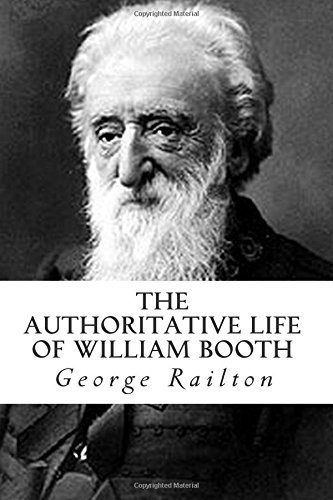 The Authoritative Life of William Booth