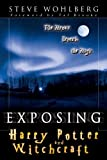 img - for Exposing Harry Potter and Witchcraft: The Menace Beneath the Magic book / textbook / text book