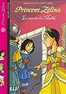 Princesse Zélina : Le secret de Malik par Muscat