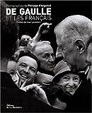 echange, troc Philippe d'Argencé - De Gaulle et les francais (ancien prix éditeur : 39 euros)