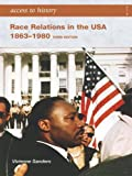 img - for Access to History: Race Relations in The USA 1863-1980 [Third Edition] book / textbook / text book