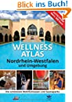 Wellness Atlas Nordrhein-Westfalen: D...
