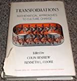 Transformations: Mathematical Approaches to Culture Change (0125860501) by Renfrew, Colin