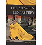 img - for [ The Shaolin Monastery: History, Religion, and the Chinese Martial Arts Shahar, Meir ( Author ) ] { Paperback } 2008 book / textbook / text book