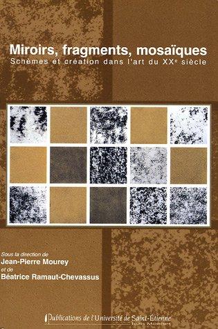 Miroirs fragments mosaiques schemes et creation dans l for Miroir dans l art