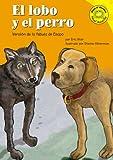 El lobo y el perro: Versión de la fábula de Esopo (Read-It! Readers En Espanol: Fables Yellow Level) (Spanish Edition) (1404816194) by Blair, Eric