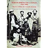 Marcos Jiménez de la Espada (1831-1898): Tras la senda de un explorador