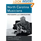 North Carolina Musicians: Photographs and Conversations