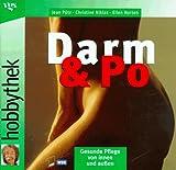 Image de Hobbythek Darm & Po: Gesunde Pflege von innen und aussen