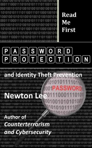 Read Me First: Password Protection and Identity Theft Prevention