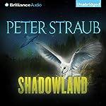 Shadowland | Peter Straub