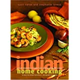 Indian Home Cooking: A Fresh Introduction to Indian Food, with More Than 150 Recipes ~ Suvir Saran