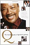 Q: The Autobiography of Quincy Jones (0767905105) by Quincy Jones