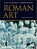 Roman Art: Romulus to Constantine (0131504878) by Ramage, Nancy H.