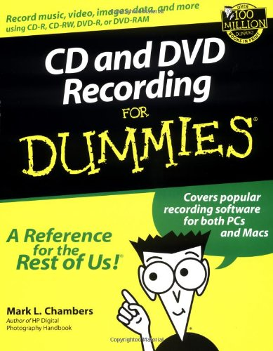 Cd & Dvd Recording For Dummies (0764516272)