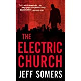 "The Electric Church (Avery Cates)von ""Jeff Somers"""