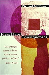 Cover of &quot;Ideas Have Consequences&quot;