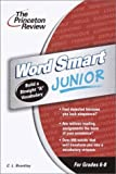 img - for Word Smart Junior, 2nd Edition (Smart Juniors Guide for Grades 6 to 8) book / textbook / text book