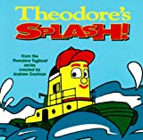 Theodore's Splash! (0679894101) by Edwards, Ken