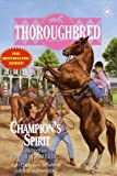 img - for Champion's Spirit (Thoroughbred Series #20) book / textbook / text book