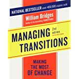 Managing Transitions: Making the Most of Change ~ William Bridges