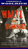 Waltz into Darkness (Crime, Penguin) (0140239731) by Woolrich, Cornell