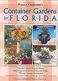 Container Gardens for Florida (Florida Gardening) (0971222037) by Pamela Crawford