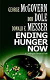 Ending Hunger Now (0800637828) by McGovern, George