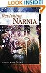 Revisiting Narnia: Fantasy, Myth And...