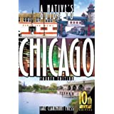 A Native's Guide to Chicago, Fourth Edition
