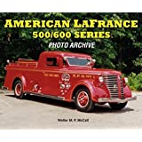 American LaFrance 500/600 Series: Photo Archive