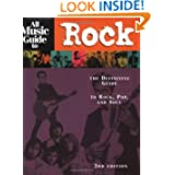 All Music Guide to Rock: The Definitive Guide to Rock, Pop, and Soul (3rd Edition)