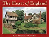 The Heart of England: From the Welsh Borders to Stratford-upon-Avon (Country) (0297831275) by Whiteman, Robin