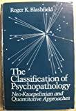 img - for The Classification of Psychopathology by Blashfield R.K (1984-04-30) Hardcover book / textbook / text book