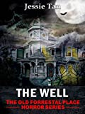 img - for The Well (Book #6: The Old Forrestal Place Short Horror Series) book / textbook / text book