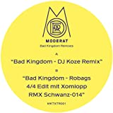 Bad Kingdom (DJ Koze Remix)
