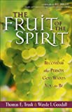 img - for The Fruit of the Spirit: Becoming the Person God Wants You to Be book / textbook / text book
