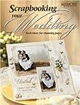 Scrapbooking Your Wedding