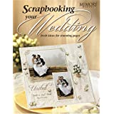 Fw Publications Memory Makers Books, Scrapbooking Your Wedding ~ FW PUBLICATIONS