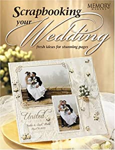 Fw Publications Memory Makers Books, Scrapbooking Your Wedding