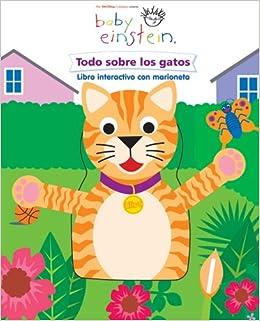 Baby Einstein: Todo sobre los gatos: Baby Einstein: All About Cats