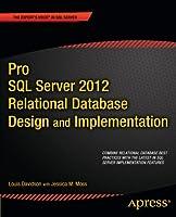 Pro SQL Server 2012 Relational Database Design and Implementation Front Cover