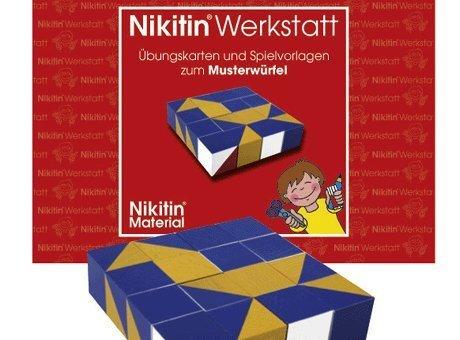 Das Nikitin Material: N1 Musterwürfel: Werkstatt Übungskarten und Spielvorlagen zum Musterwürfel