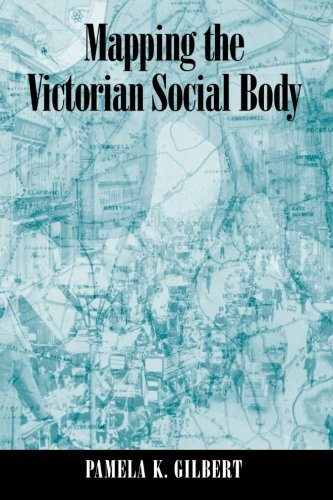 Mapping The Victorian Social Body (Suny Series, Studies In The Long Nineteenth Century)